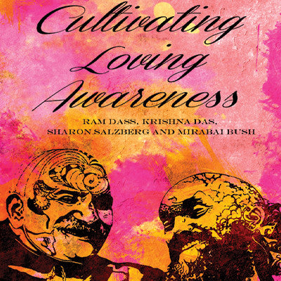 Cultivating Loving Awareness (Video)