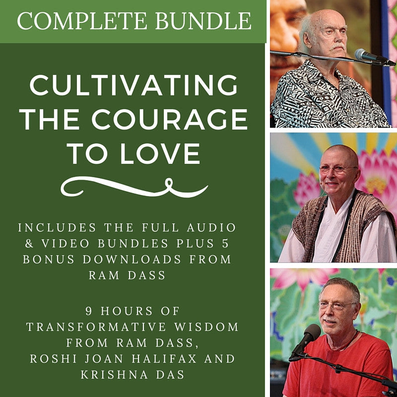 Cultivating the Courage to Love (COMPLETE BUNDLE)