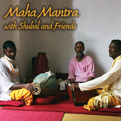 Maha Mantra with Shubal and Friends (Audio .mp3)
