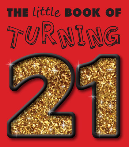Little Book Of Turning 21