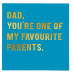 Dad, One Of My Favourite Parents