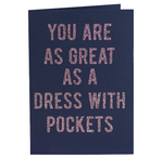 As Great As A Dress With Pockets