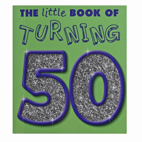 Little Book Of Turning 50