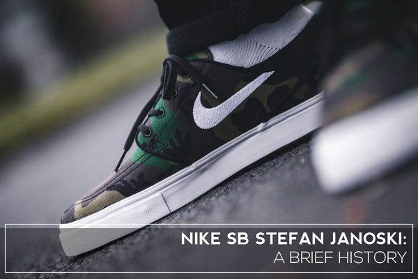 A BRIEF HISTORY OF THE NIKE SB STEFAN JANOSKI