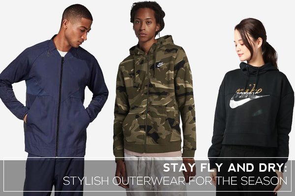 STAY FLY AND DRY: STYLISH OUTERWEAR FOR THE SEASON