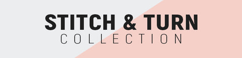 Stitch and Turn Collection