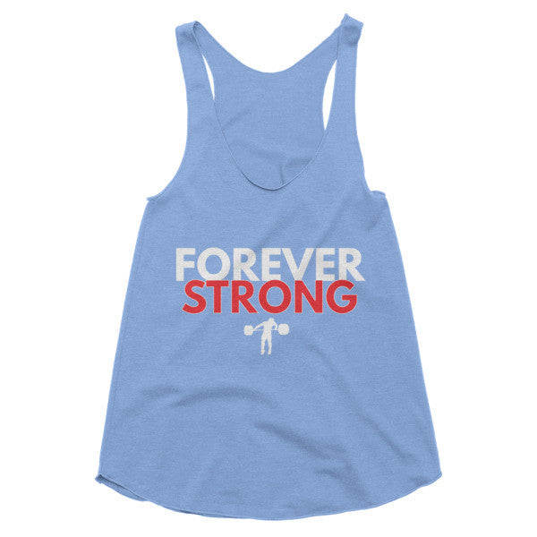 Forever Strong Tri-Blend Racer Back