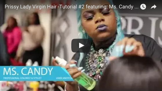 Prissy Lady Virgin Hair -Tutorial featuring: Ms. Candy & Neffee