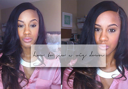 HOW TO SEW DOWN YOUR WIG