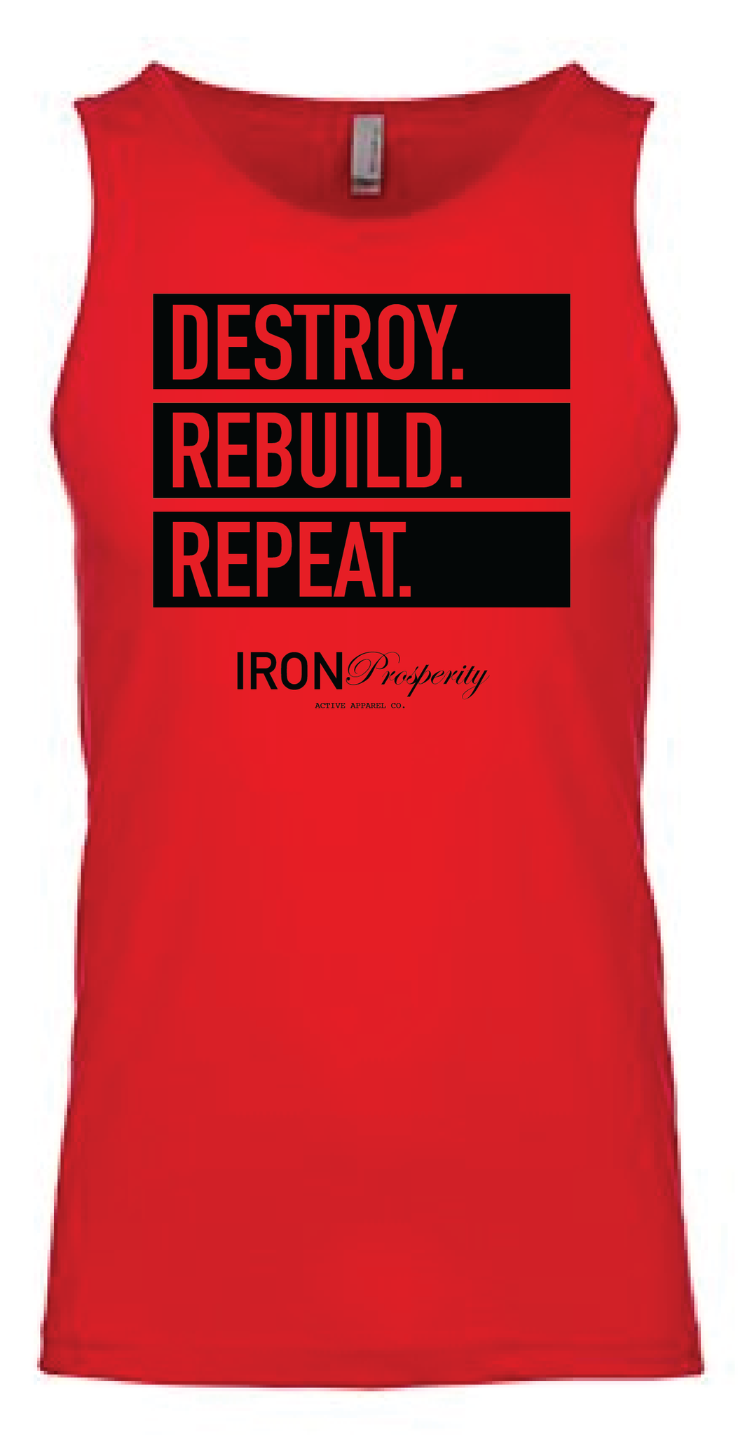 DESTROY. REBUILD. REPEAT. Tank - Red