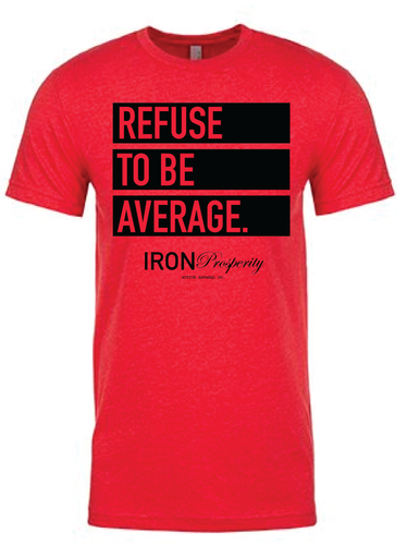 REFUSE TO BE AVERAGE. Tee - Red