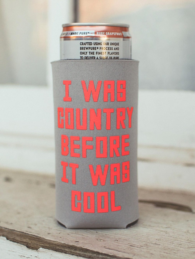 Country Before It Was Cool Koozie