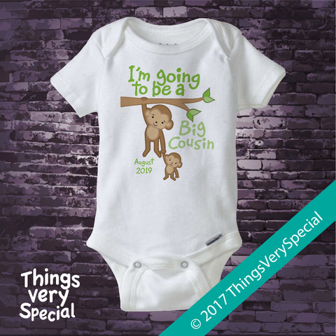 Monkey Big Cousin Onesie Bodysuit with due date. Short or long sleeve