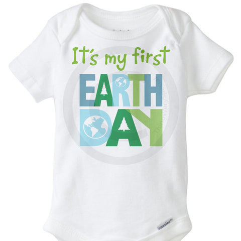It's my first Earth Day Onesie Bodysuit