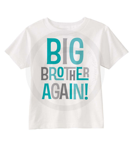 1fed611f71 Set of two - Sibling Big Brother Again and Big Brother Finally tee shirt or  Onesie - Pregnancy Annoucnement 04022015c