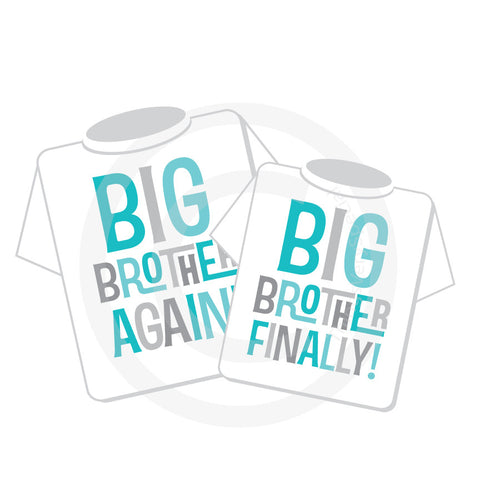 Big Brother Again and Big Brother Finally Matching Shirt Set