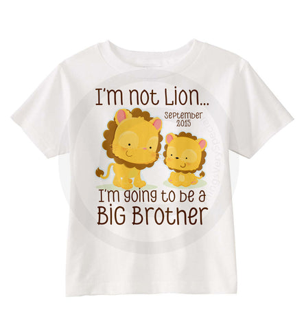 I'm not lion I'm going to be a big brother t-shirt