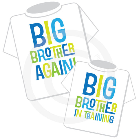 Matching Sibling Set of two Big Brother Again and Big Brother In Training Shirts