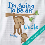 I'm going to be an Uncle T-shirt or Onesie Bodysuit, personalized with child's name 05282015b