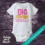 Big Cousin Onesie - Pink and Orange text One Piece - Big Cousin Gift - Big Cousin Bodysuit - 06142012c