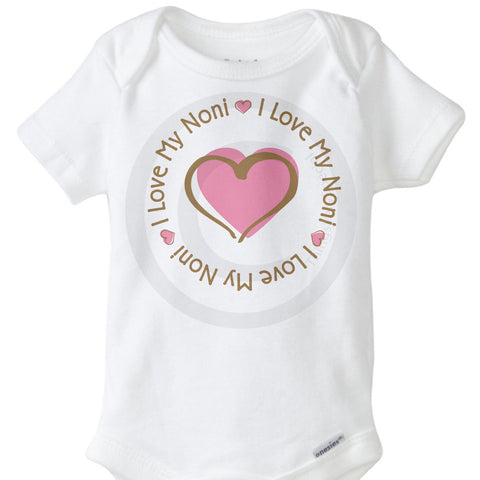 I Love my Noni Onesie Bodysuit | 06242014e ThingsVerySpecial