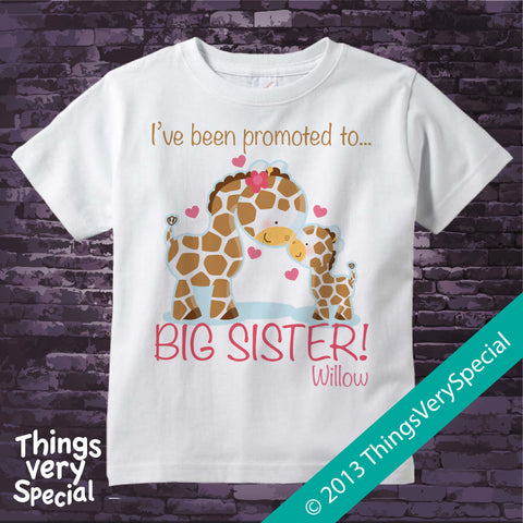 Giraffe Promoted To Big Sister Shirt 100% Cotton Short or Long Sleeve