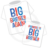 Big Brother Again and Promoted To Big Brother Set