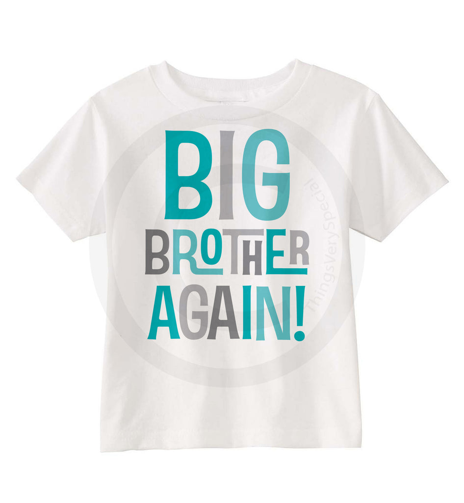 7faf0e39c5161 Big Brother Again! Shirt in Aqua and Grey Letters, Pregnancy Announcement  08072015b