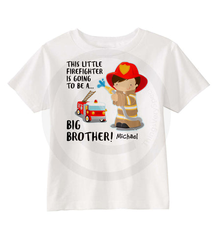 FireFighter Big Brother Shirt 08102015d ThingsVerySpecial