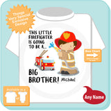 Big Brother Shirt, I'm going to Be a Big Brother Firefighter Tee Shirt, Pregnancy Announcement, Big Brother 08102015d