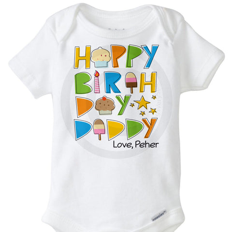 Happy Birthday Daddy Onesie Bodysuit | 08202014a ThingsVerySpecial