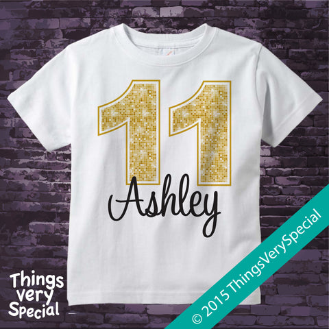 Golden Birthday shirt for 11 Year Old girl, short or long sleeve