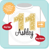 Eleventh Birthday Shirt, Golden 11th Birthday t-Shirt, Any Age Personalized Girls Birthday Shirt Gold Color Age and Name Tee 09042015a