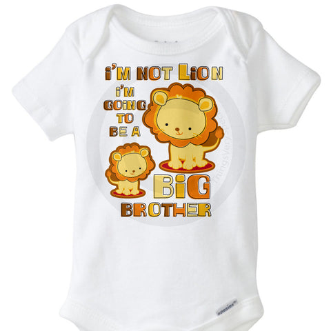 I'm not Lion I'm going to be a Big Brother Onesie Bodysuit | 09162011a ThingsVerySpecial