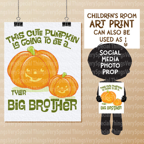 "Halloween Theme Going to be a Big Brother Wall art or Photo Prop Personalized 8.5"" x 11"""