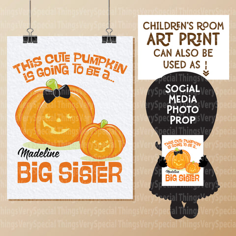 "Halloween Theme Going to be a Big Sister Wall art or Photo Prop Personalized 8.5"" x 11"""