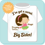 I've Got A Secret Big Sister Pregnancy Announcement Shirt 10152013a
