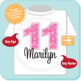 Eleventh Birthday Shirt, Pink 11 Birthday Shirt, Any Age Personalized Girls Birthday Shirt Pink Age and Name Tee for kids 11242014b