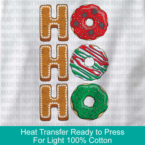 Ho Ho Ho Heat Transfer Ready to Press - For White and Light Color 100% cotton garments - 11302018Tb