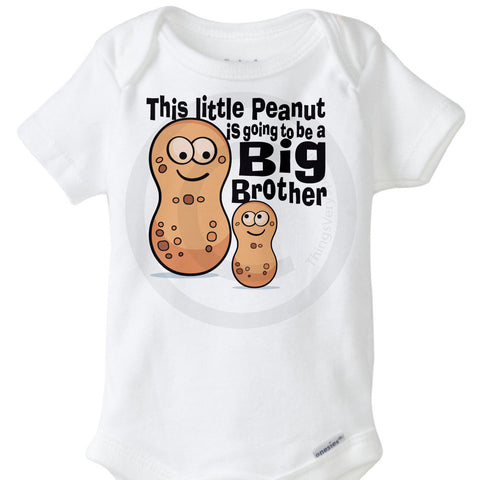 This little peanut is going to be a big brother Onesie Bodysuit | 12082011e ThingsVerySpecial