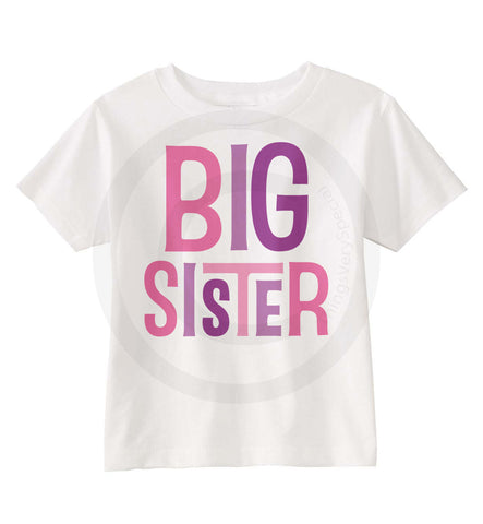 Big Sister Shirt with Pink and Purple letters.