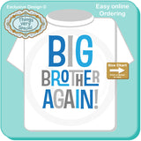 Big Brother Again! Shirt Pregnancy Annoucnement 02152014c