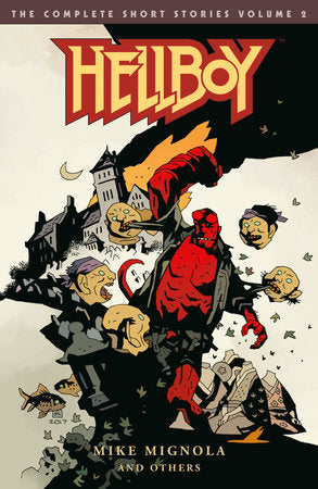 Hellboy: The Complete Short Stories Volume 2: Graphic Novel