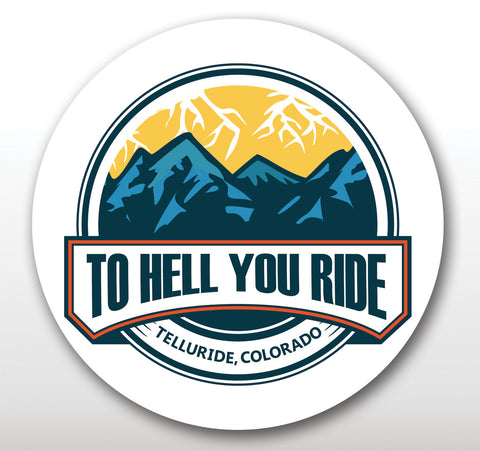 """To Hell You Ride"" Magnet: Round (3.5"")"