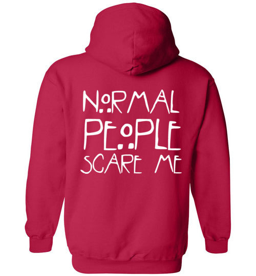Normal People Scare Me Hoodie