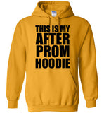 This is my After Prom Hoodie