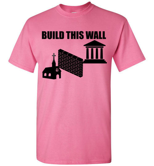 Build This Wall Separation of Church and State