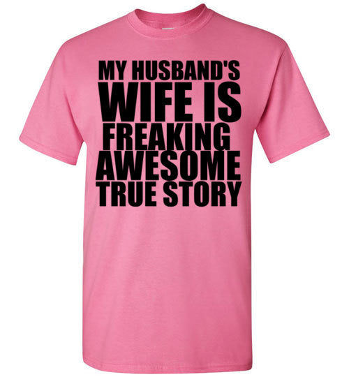 My Husband's Wife is Freaking Awesome True Story