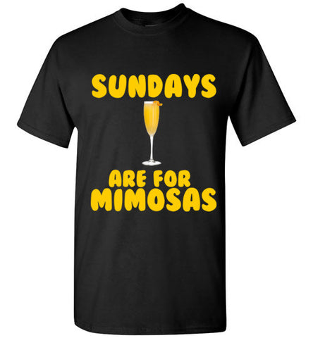 Sundays are For Mimosas T-Shirt