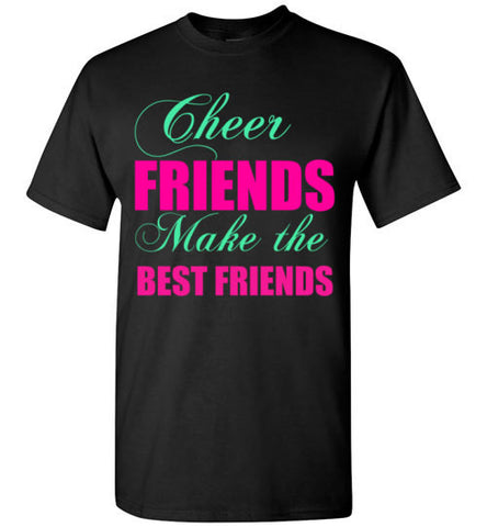 Cheer Friends Make the Best Friends